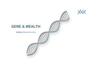 5分钟了解GEChain基因链和区块链相结合的价值