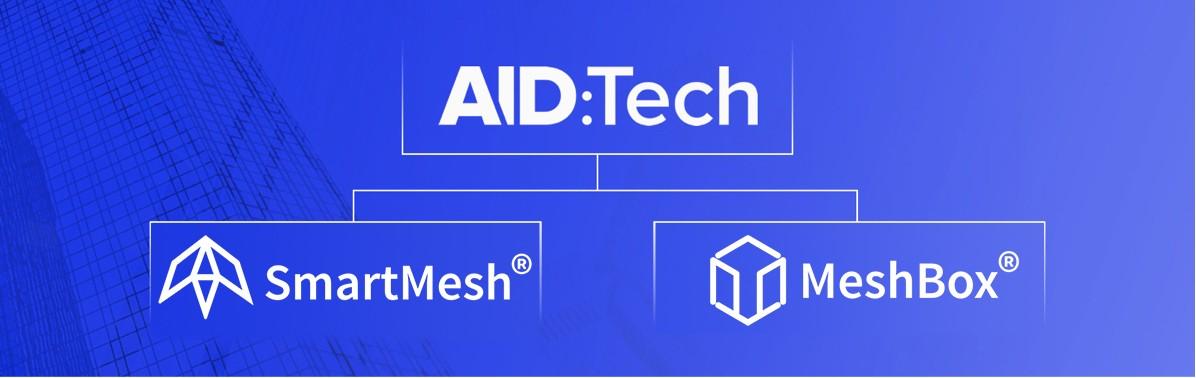 AID:Tech,SmartMesh和MeshBox合作提供去中心化普惠金融方案
